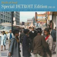 Birth of soul : special Detroit edition, 1961-1964 |