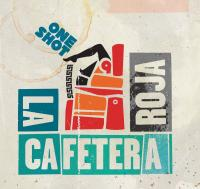 One shot | Cafetera Roja (La)