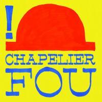 ! | Chapelier Fou - Le