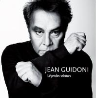 Légendes urbaines Jean Guidoni, comp., chant