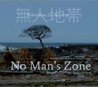 No man's zone : Bande originale du film de Toshi Fujiwara / Barre Phillips, comp. & cb. | Phillips, Barre (1934-....). Interprète. Compositeur