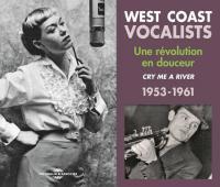 West coast vocalists : 1953-1961 : une révolution en douceur  