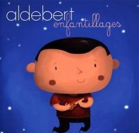 Enfantillages | Aldebert (1973-....). Compositeur