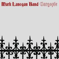 Gargoyle / Mark Lanegan Band, ens. voc. & instr.   Mark Lanegan Band. Interprète