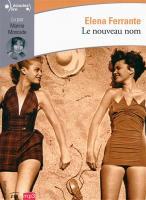 MP3 Elena Ferrante : le nouveau nom - Marina Moncade