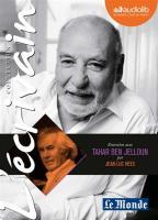 Entretien inédit avec Tahar Ben Jelloun par Jean-Luc Hees