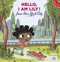 Hello, I am Lily ! from New York City / Stéphane Husar | Husar, Stéphane. Metteur en scène ou réalisateur