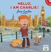 Hello, I am Charlie ! from London / Stéphane Husar | Husar, Stéphane. Metteur en scène ou réalisateur