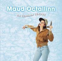 En terrain tendre | Octallinn, Maud. Compositeur