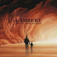 Sweet apocalypse |  Lambert. Compositeur