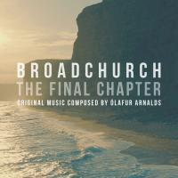Broadchurch, the final chapter : bande originale de la série télévisée | Olafur Arnalds. Compositeur