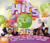 Hits de Gulli 2017 (Les) | Weeknd (The)