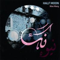 Half moon : Nive mang - B.O.F. / Hossein Alizadeh, chant | Alizadeh, Hossein. Compositeur