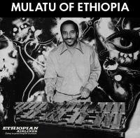 Mulatu of Ethiopia / Mulatu Astatke, arr., instr. divers | Astatqé, Mulatu (1943 - ...). Arrangeur. Interprète