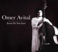 Suite of the East | Avital, Omer. Interprète