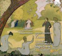 Sonate pour piano et violon César Franck, comp. Alexander Melnikov, piano Isabelle Faust, violon Salagon Quartet, quatuor à cordes