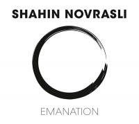 Emanation / Shahin Novrasli, p   Novrasli, Shahin. Interprète