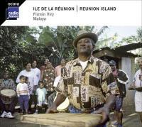 Maloya : Ile de la Réunion / Firmin Viry, comp. & chant | Viry, Firmin. Interprète