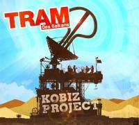 Kobiz Project | Tram des Balkans