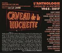 Caveau de la Huchette : anthologie 1965-2017 | Haricots Rouges (Les)