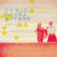 Espaço ! / Os The Darma Lovers, ens. voc. & instr.   Os The Darma Lovers. Interprète