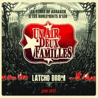 Latcho drom live 2017 Un Air, Deux familles (Les Ogres de Barback & Les Hurlements d'Léo), groupe vocal et instrumental
