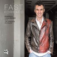 Fast forward / Federico Casagrande, guit. | Casagrande, Federico. Interprète