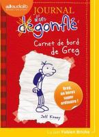 Journal d'un dégonflé (Le) : Carnet de bord de Greg Heffley. vol. 1 | Kinney, Jeff (1971-....). Auteur