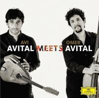 Avital meets Avital | Avital, Avi. Interprète