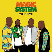 Ya foye | Magic System. Compositeur