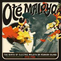 Oté maloya the birth of electric maloya in La Réunion, 1975-1986