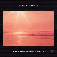 Funk wav bounces, vol. 1 | Harris, Calvin. Compositeur