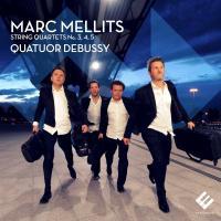 Quatuors à cordes N°3, 4, 5 / Marc Mellits, comp.   Mellits, Marc (1966-....). Compositeur. Comp.
