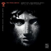 The Fiery genius : Neapolitan instrumental music for 1, 2, 3 and 4 violins   Ensemble Aurora