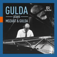 Gulda plays Mozart and Gulda / Friedrich Gulda, p, comp. |