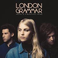 Truth is a beautiful thing / London Grammar | London Grammar. Musicien