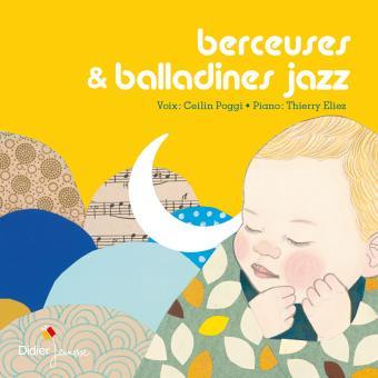 Berceuses & balladines jazz / Ceilin Poggi | Poggi, Ceilin