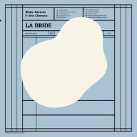 Bride (La) | Decazes, Eloïse. Chanteur