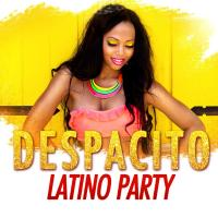 Despacito latino party / Luis Fonsi ; Shakira feta. Maluma ; Kamaleon... [et al.] | El Dusty