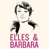 Elles & Barbara Barbara, auteure-compositrice adaptée Zazie, Melody Gardot, Elodie Frégé... [et al.], interprètes