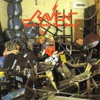 Rock until you drop | Raven. Musicien