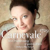 Carnevale 1729 | Hallenberg, Ann. Chanteur