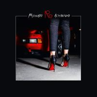 Mondo re-alterado Rebolledo, compositeur, disc-jockey Red Axes, The Black Frame, Maceo Plex... [et al.], auteurs des remixes