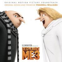Moi moche et méchant 3 : bande originale du film de Kyle Balda, Pierre Coffin et Eric Guillon | Williams, Pharrell (1973-....). Compositeur