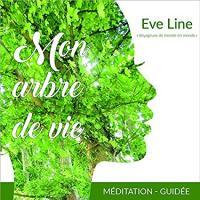 Mon arbre de vie | Line, Eve. Auteur