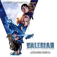 Valérian and the city of thousand planets bande originale du film de Luc Besson Alexandre Desplat, compositeur, direction d'orchestre Luc Besson, réalisateur