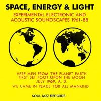 Space, energy & light Experimental electronic and acoustic soundscapes 1961-88