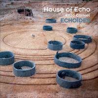 Echoïdes | Enzo Carniel. Compositeur
