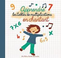 Apprendre les tables de multiplications en chantant