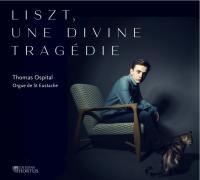 """Afficher """"Liszt, Une divine tragédie"""""""